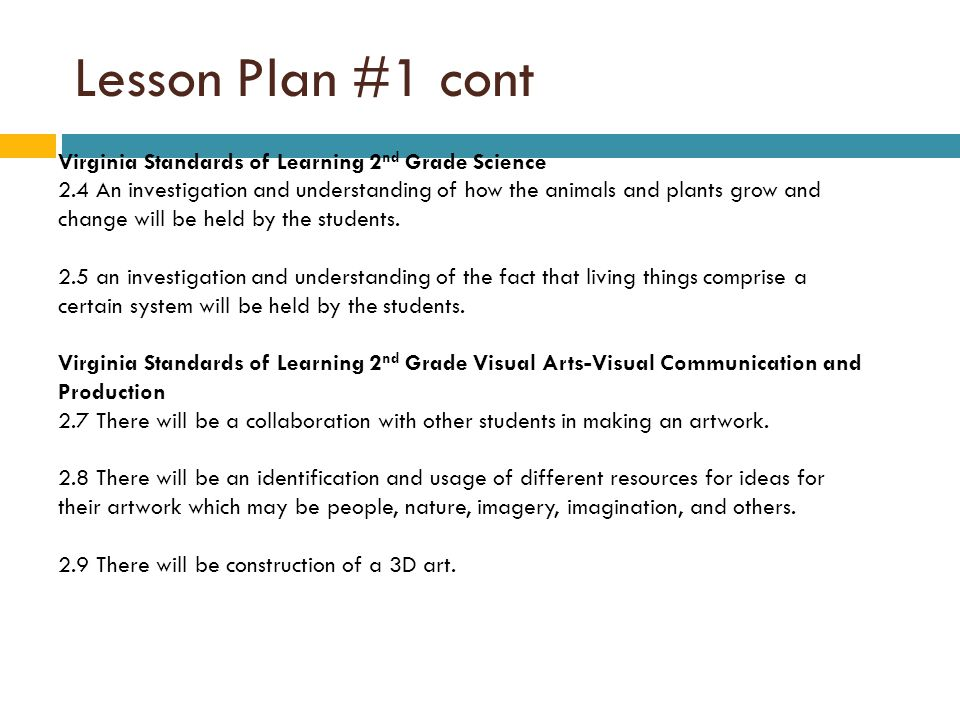 Lesson Plan #1 cont Virginia Standards of Learning 2nd Grade Science