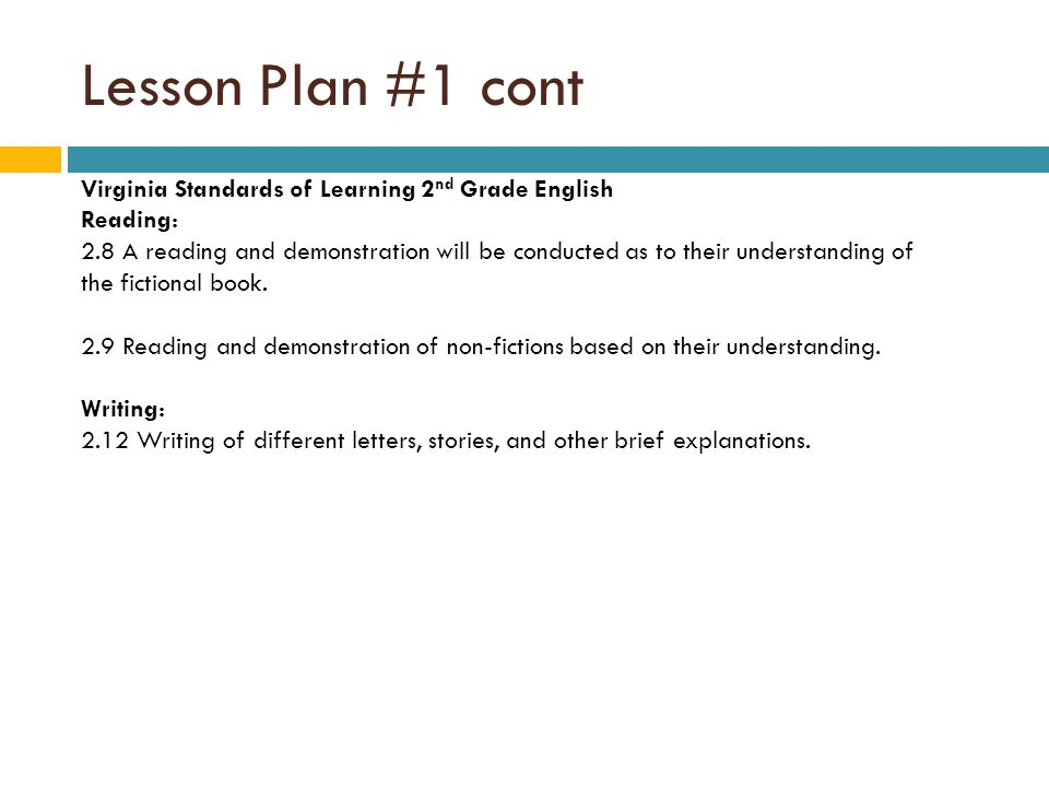 Lesson Plan #1 cont Virginia Standards of Learning 2nd Grade English