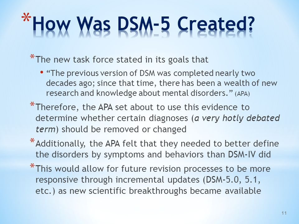 How Was DSM-5 Created The new task force stated in its goals that