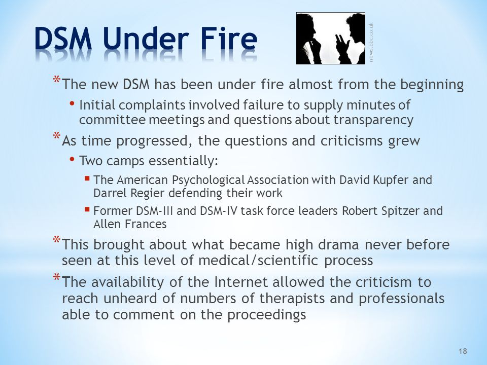 DSM Under Fire news.bbc.co.uk. The new DSM has been under fire almost from the beginning.