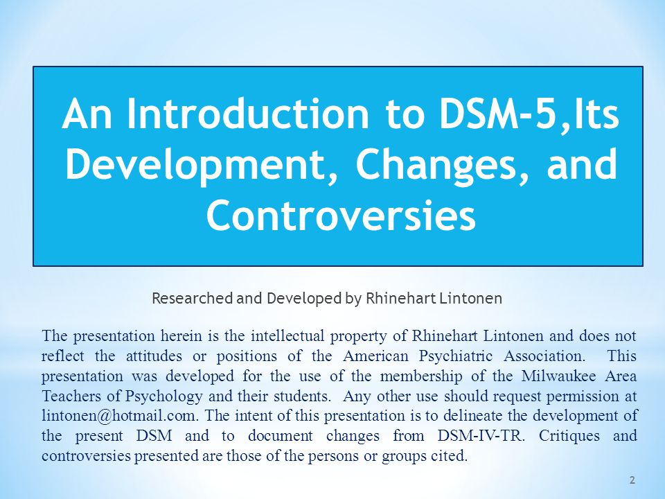 An Introduction to DSM-5,Its Development, Changes, and Controversies