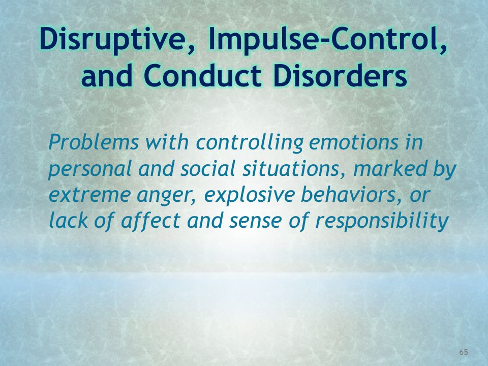 Disruptive, Impulse-Control, and Conduct Disorders
