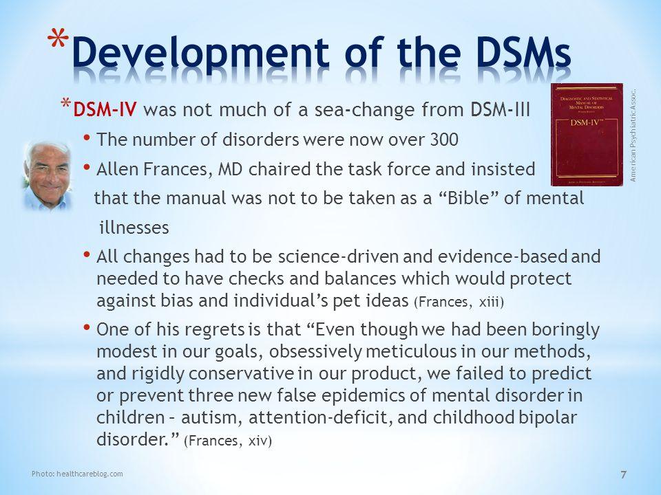Development of the DSMs