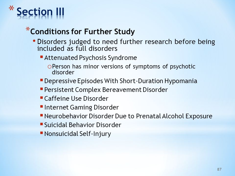 Section III Conditions for Further Study
