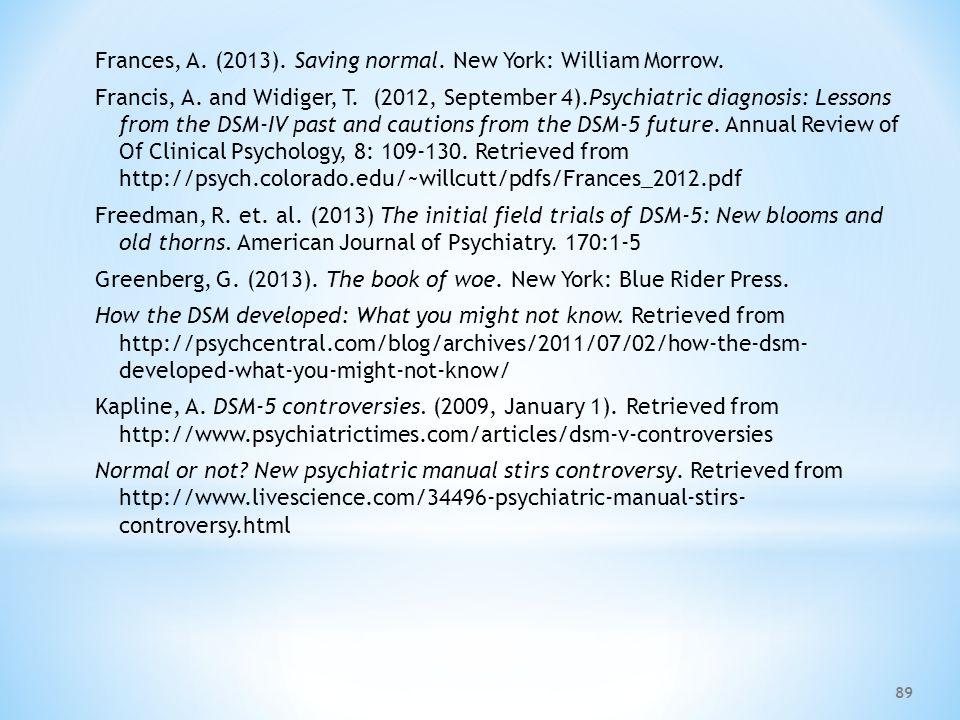 Frances, A. (2013). Saving normal. New York: William Morrow.