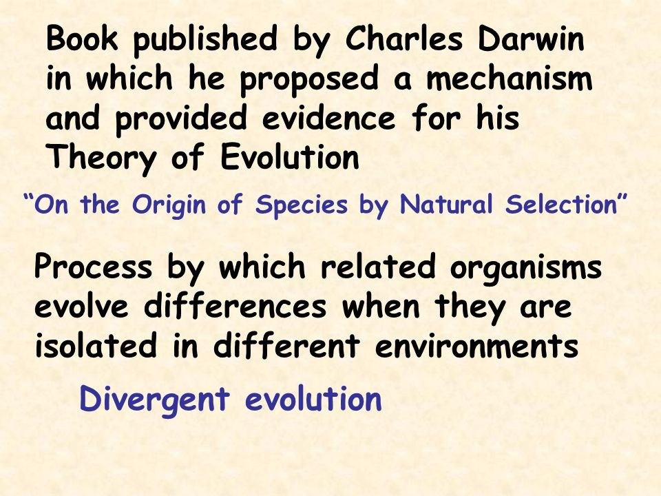 Book published by Charles Darwin in which he proposed a mechanism