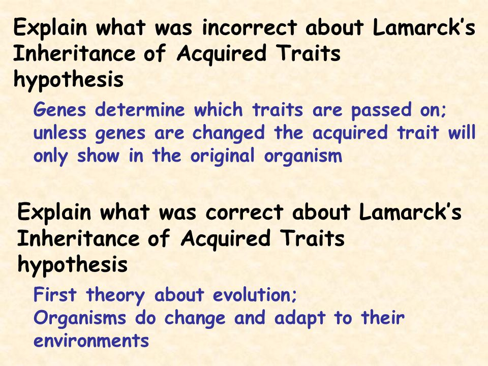 Explain what was incorrect about Lamarck's