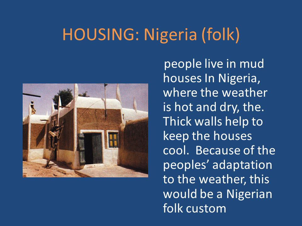 HOUSING: Nigeria (folk)