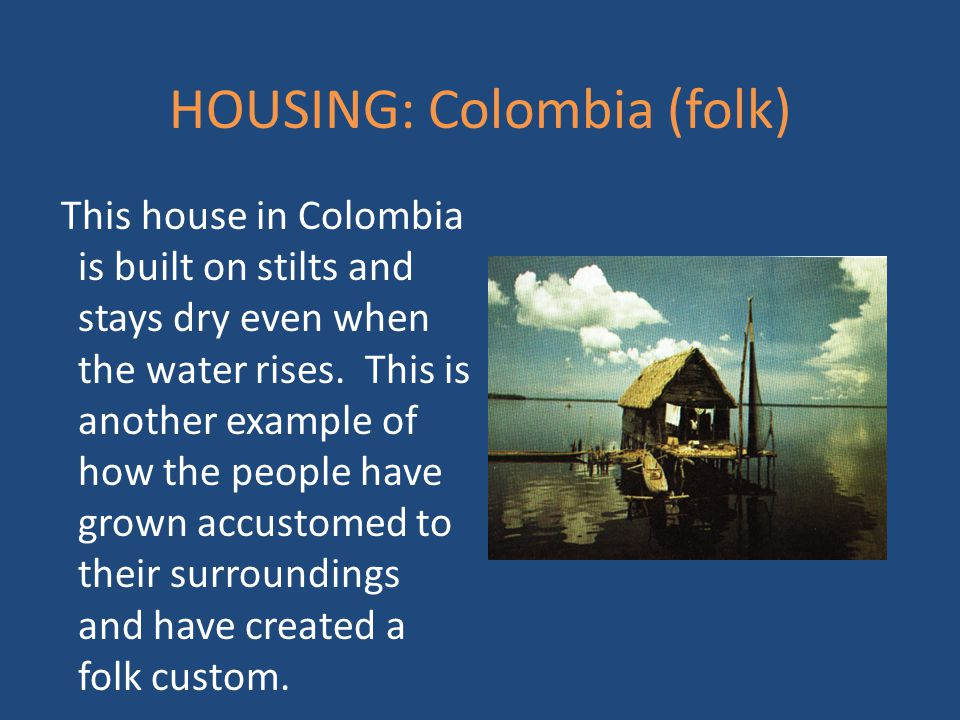 HOUSING: Colombia (folk)