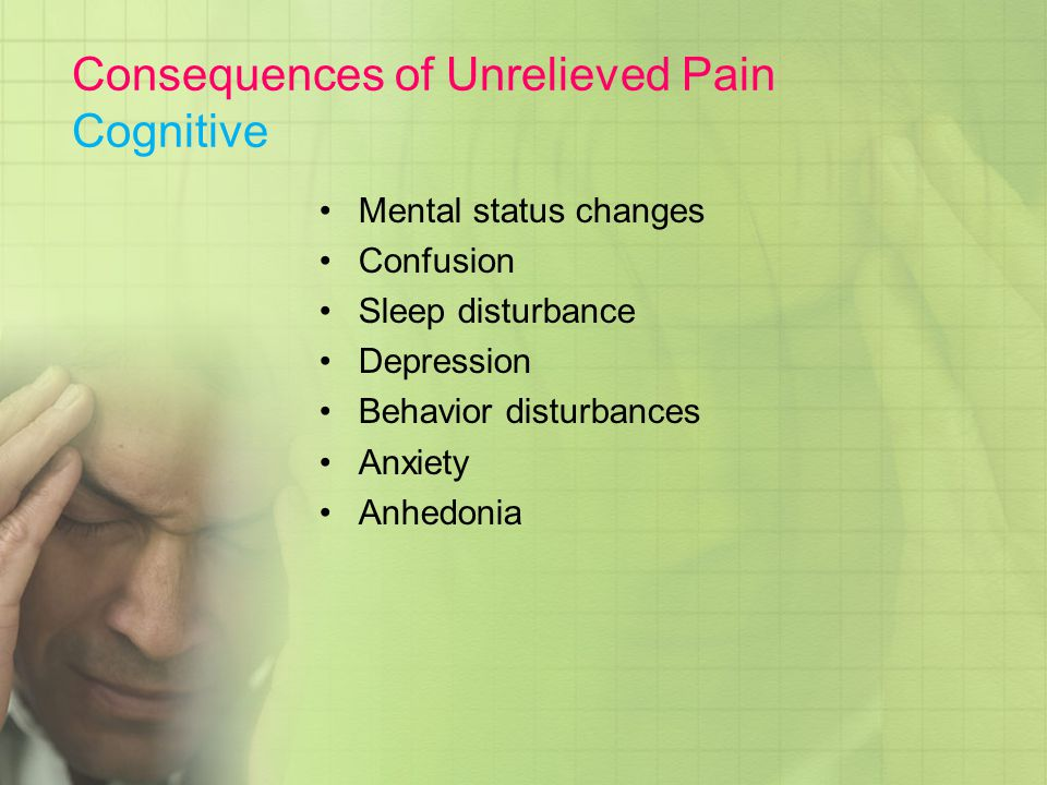 Consequences of Unrelieved Pain Cognitive