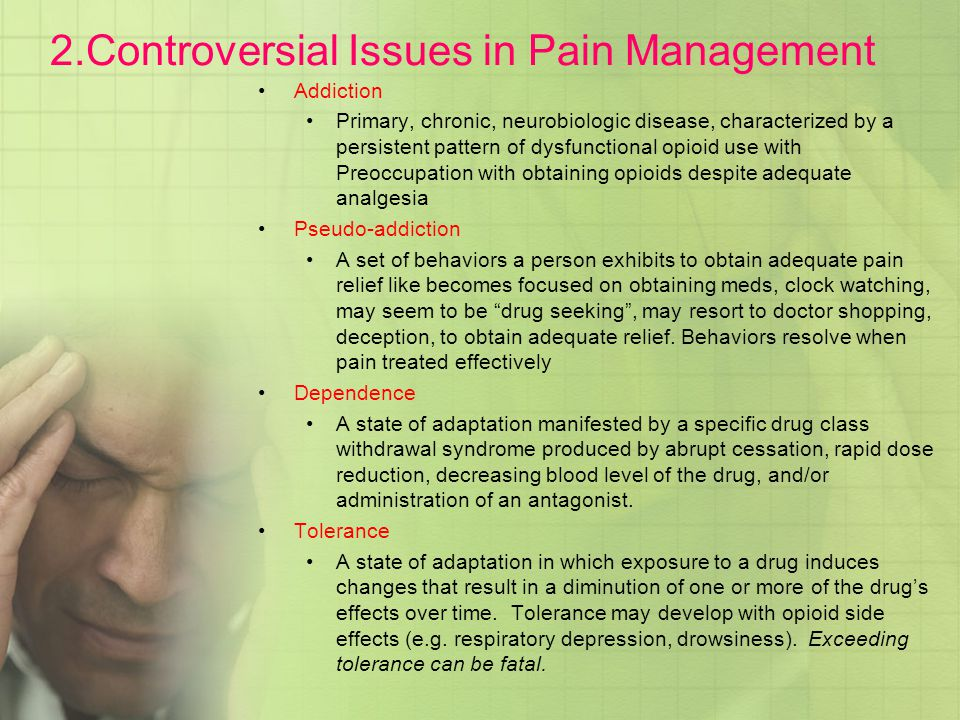 2.Controversial Issues in Pain Management