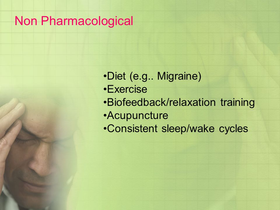 Non Pharmacological Diet (e.g.. Migraine) Exercise