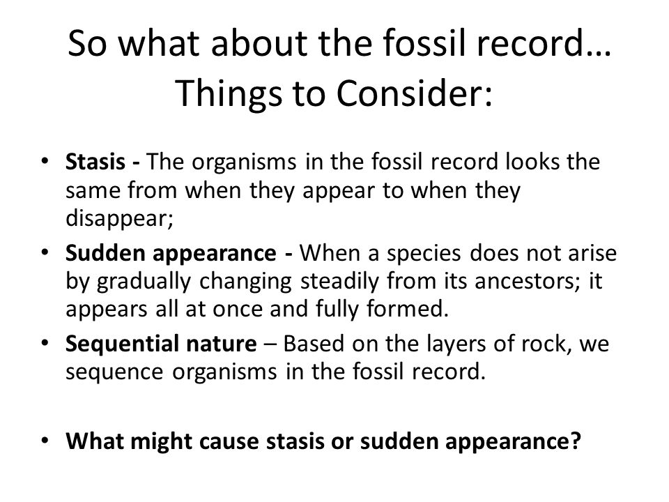 So what about the fossil record…