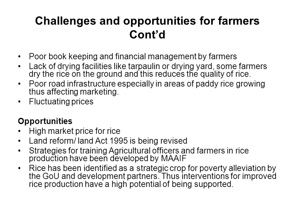 Challenges and opportunities for farmers Cont'd