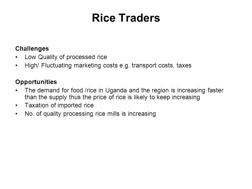 Rice Traders Challenges Low Quality of processed rice