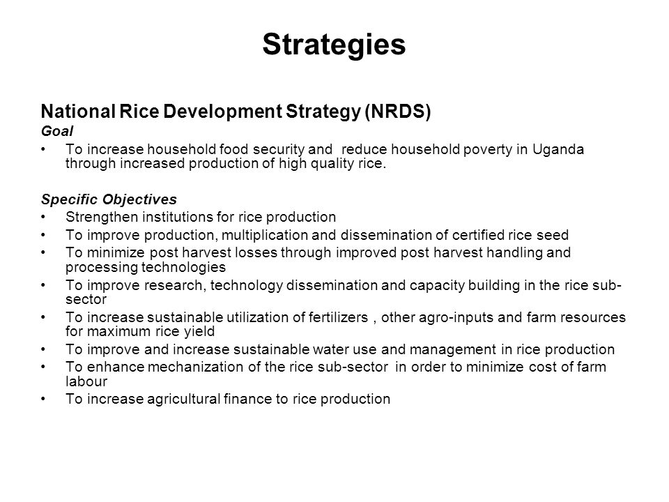 Strategies National Rice Development Strategy (NRDS) Goal