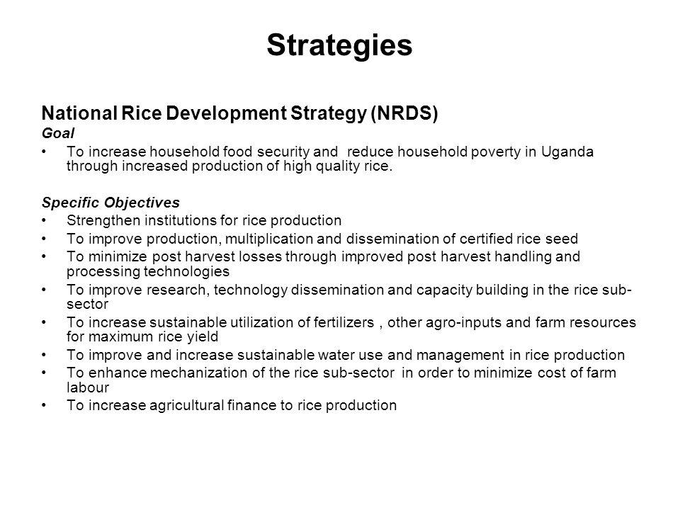 Strategies National Rice Development Strategy (NRDS) Goal