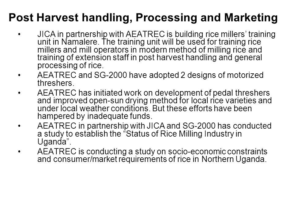 Post Harvest handling, Processing and Marketing