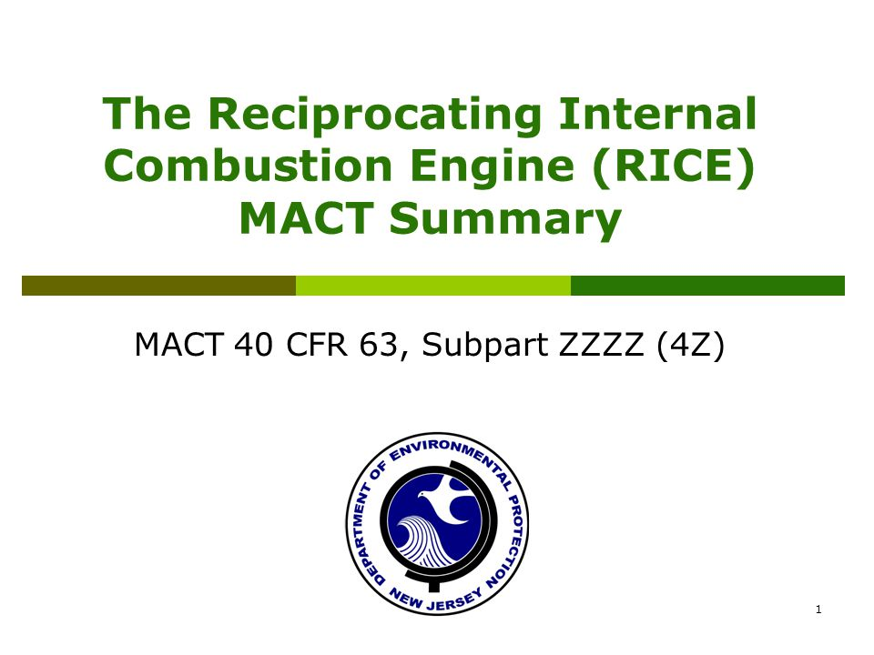 The Reciprocating Internal Combustion Engine (RICE) MACT Summary