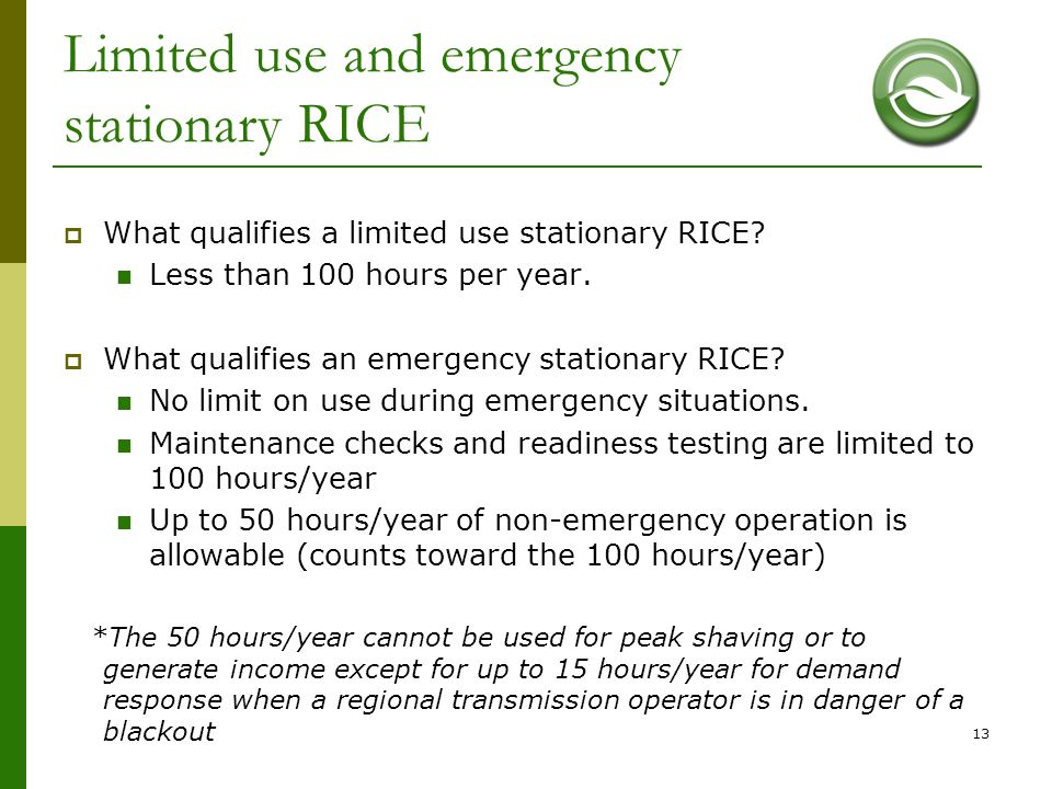 Limited use and emergency stationary RICE