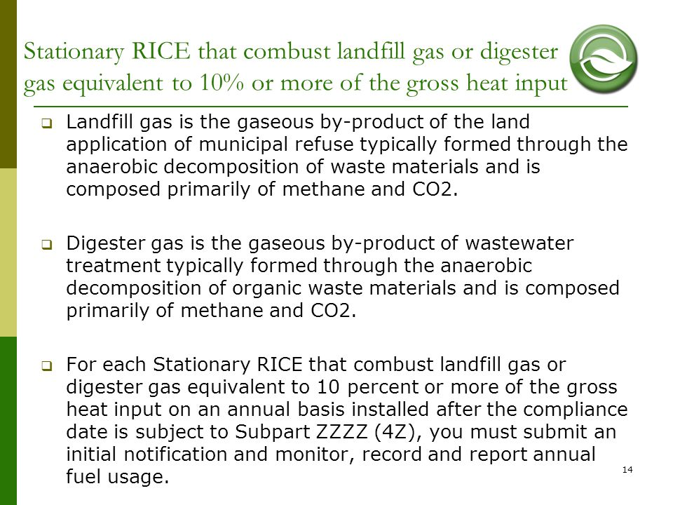Stationary RICE that combust landfill gas or digester gas equivalent to 10% or more of the gross heat input