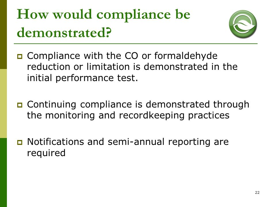 How would compliance be demonstrated