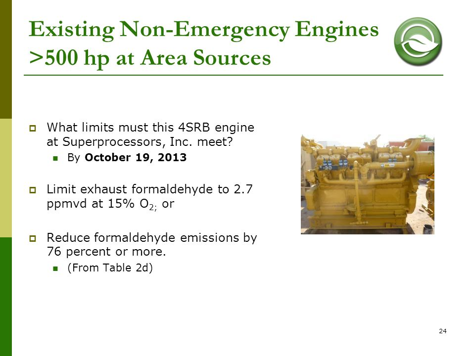 Existing Non-Emergency Engines >500 hp at Area Sources