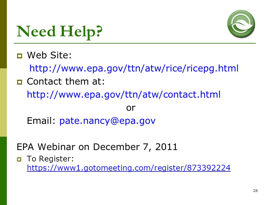 Need Help Web Site: http://www.epa.gov/ttn/atw/rice/ricepg.html