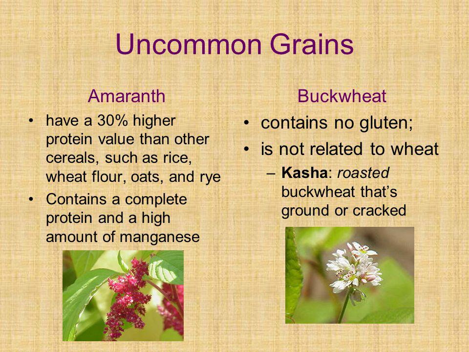 Uncommon Grains Amaranth Buckwheat contains no gluten;
