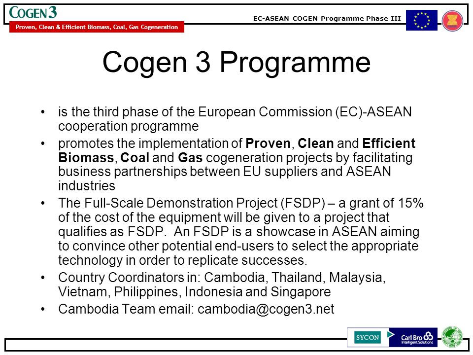 Cogen 3 Programme is the third phase of the European Commission (EC)-ASEAN cooperation programme.