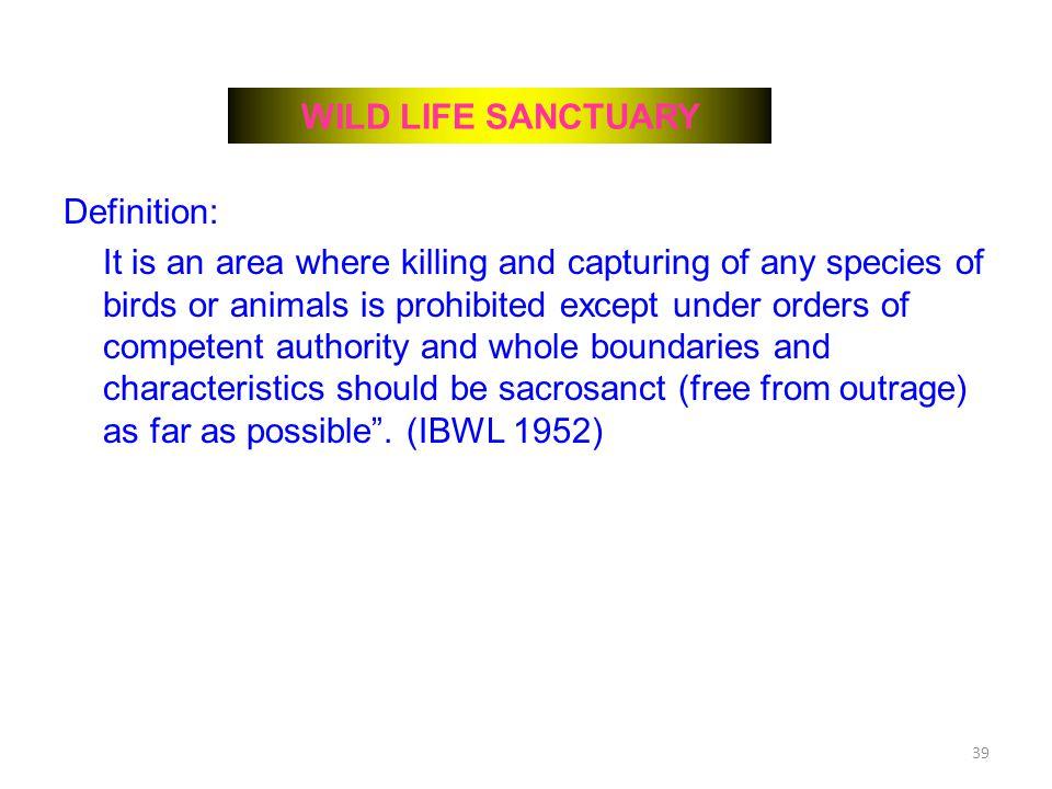 WILD LIFE SANCTUARY Definition: