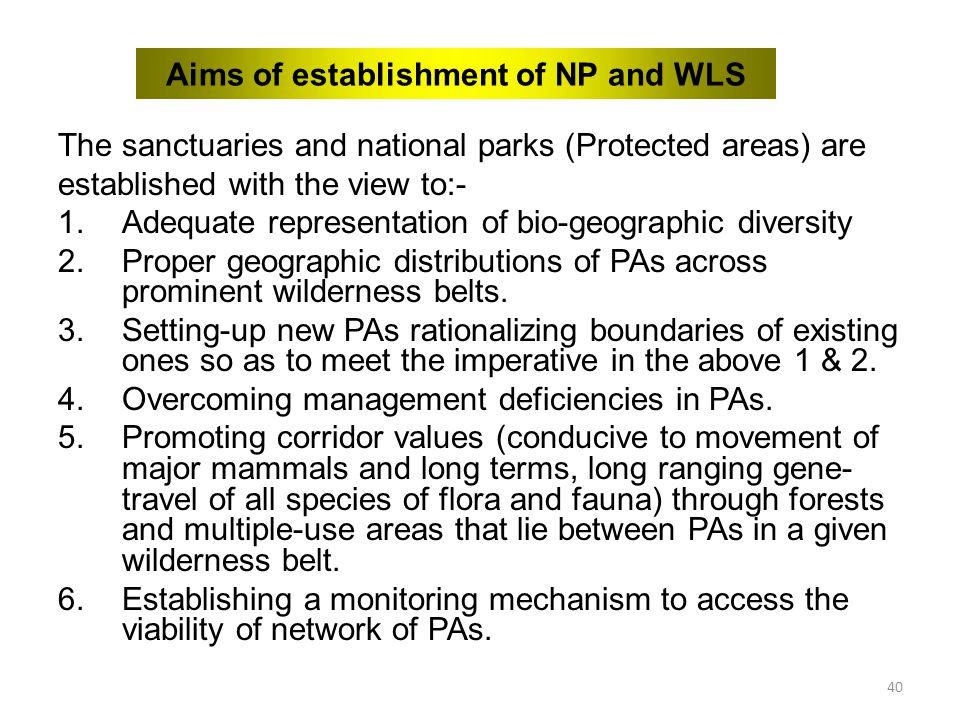 Aims of establishment of NP and WLS
