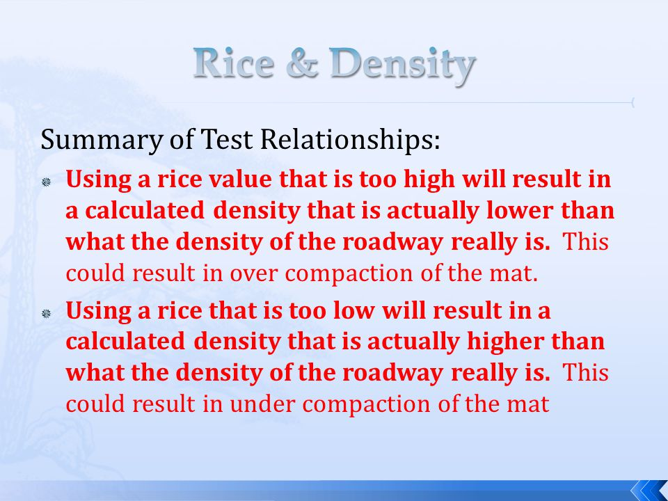 Rice & Density Summary of Test Relationships: