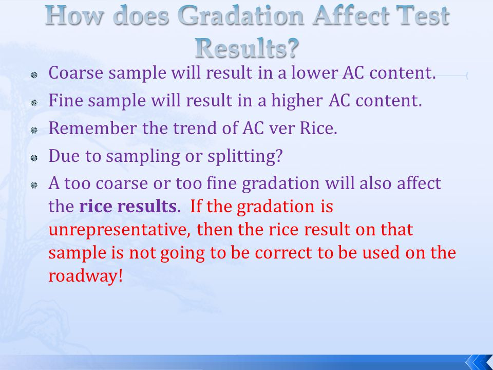 How does Gradation Affect Test Results