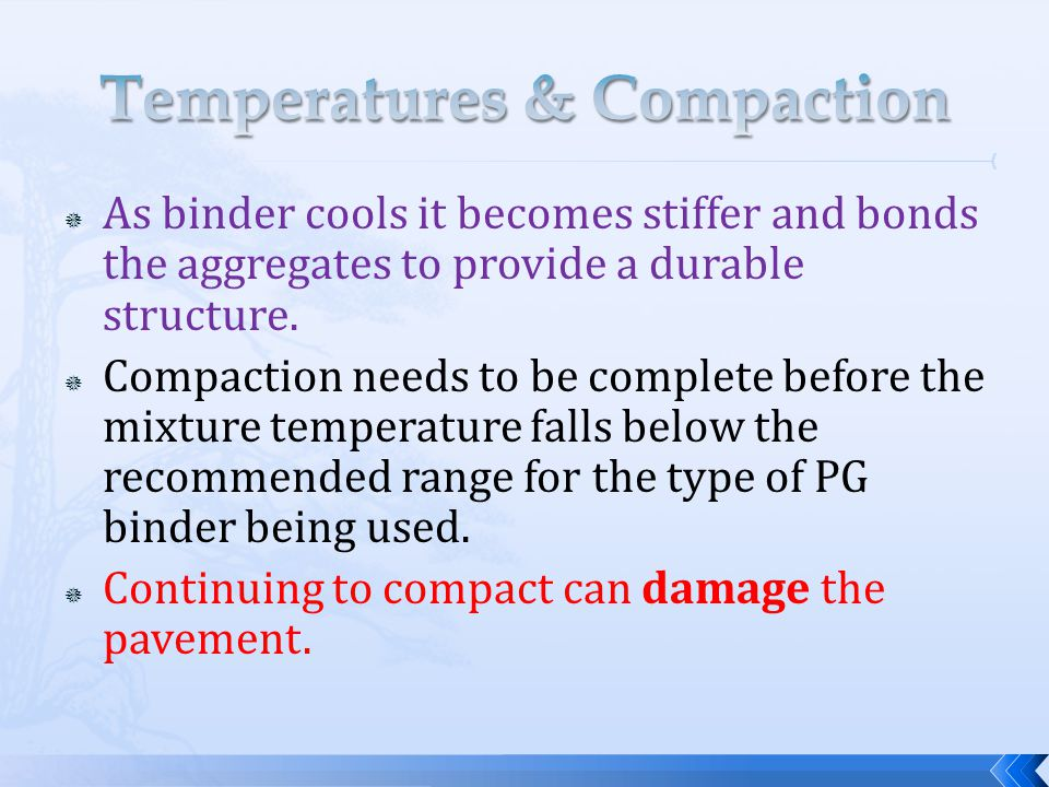 Temperatures & Compaction