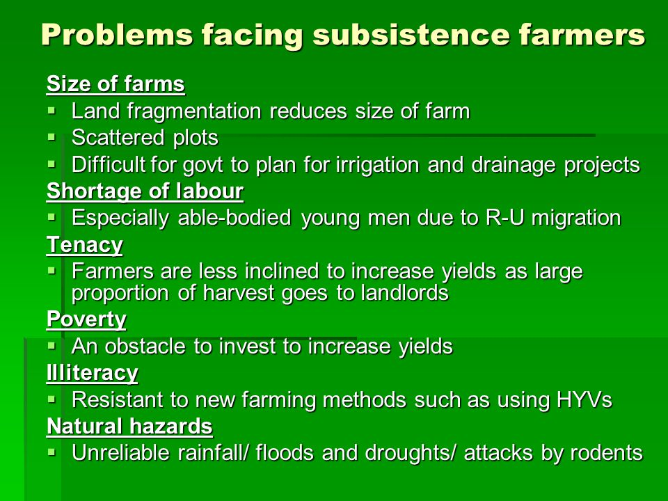 Problems facing subsistence farmers
