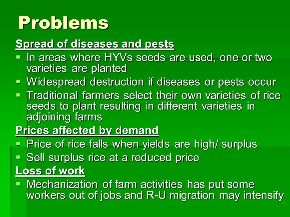 Problems Spread of diseases and pests