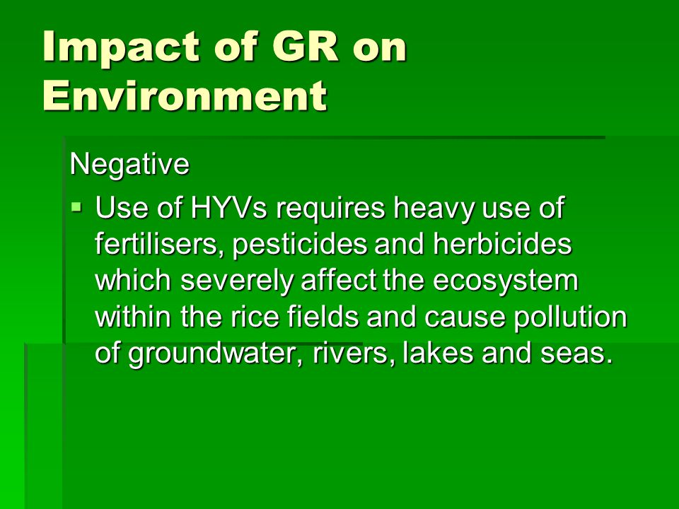 Impact of GR on Environment