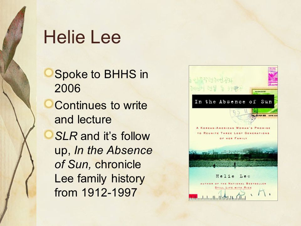 Helie Lee Spoke to BHHS in 2006 Continues to write and lecture