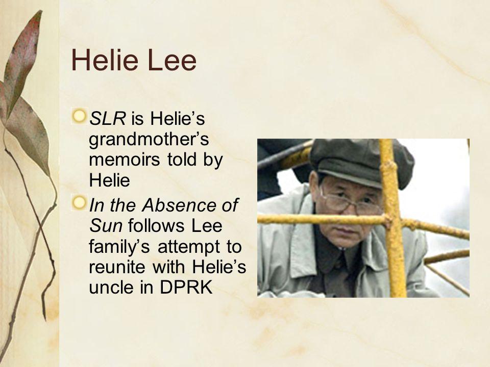 Helie Lee SLR is Helie's grandmother's memoirs told by Helie