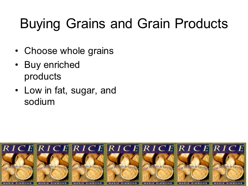 Buying Grains and Grain Products