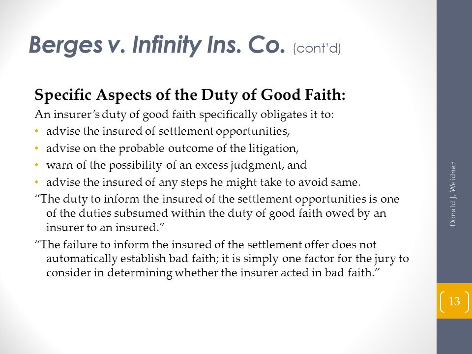Berges v. Infinity Ins. Co. (cont'd)