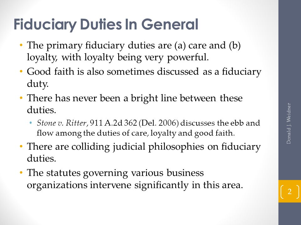 Fiduciary Duties In General