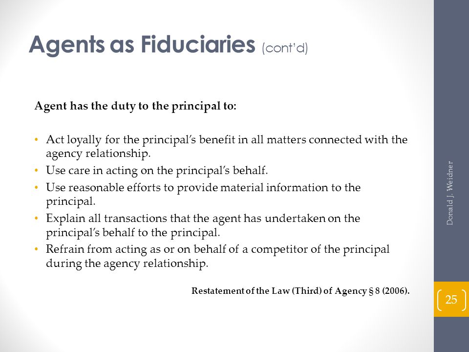 Agents as Fiduciaries (cont'd)