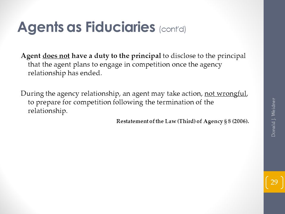 Agents as Fiduciaries (cont d)