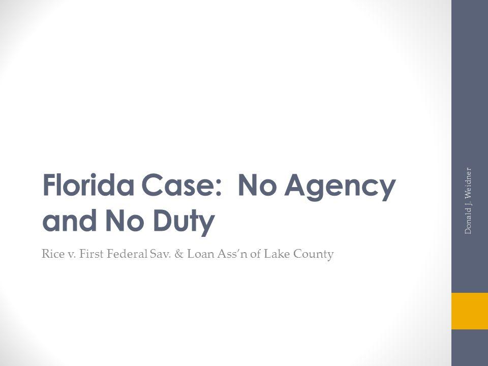 Florida Case: No Agency and No Duty
