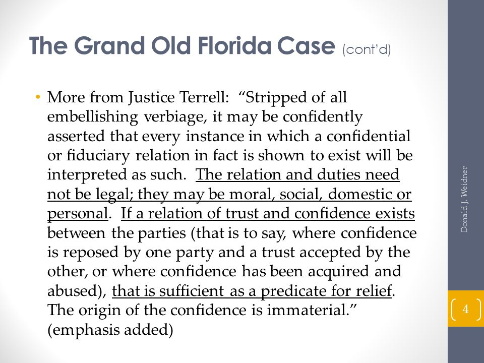 The Grand Old Florida Case (cont'd)