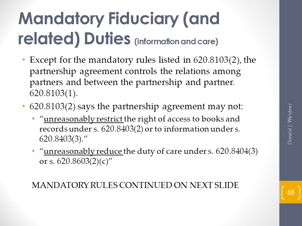 Mandatory Fiduciary (and related) Duties (information and care)