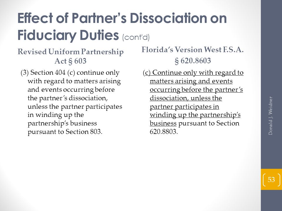 Effect of Partner's Dissociation on Fiduciary Duties (cont d)