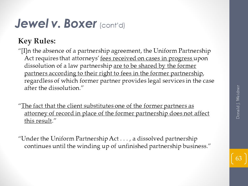 Jewel v. Boxer (cont'd) Key Rules: